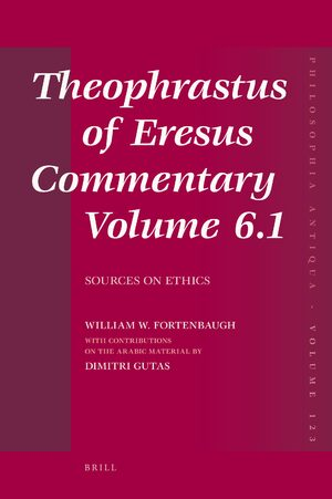 Cover Theophrastus of Eresus Commentary Volume 6.1