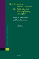 New Testament Textual Criticism:The Application of Thoroughgoing Principles