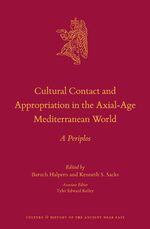 Cultural Contact and Appropriation in the Axial-Age Mediterranean World