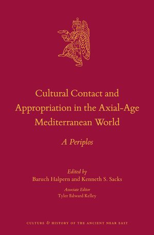 Cover Cultural Contact and Appropriation in the Axial-Age Mediterranean World
