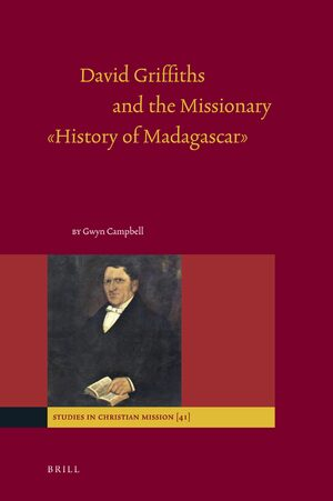 "Cover David Griffiths and the Missionary ""History of Madagascar"""