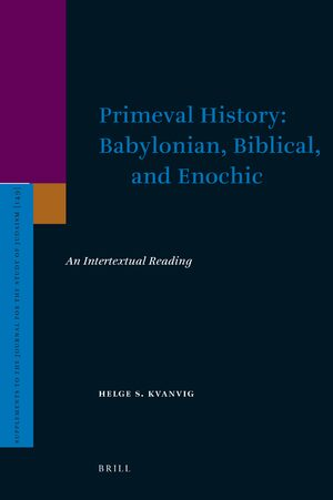 Cover Primeval History: Babylonian, Biblical, and Enochic