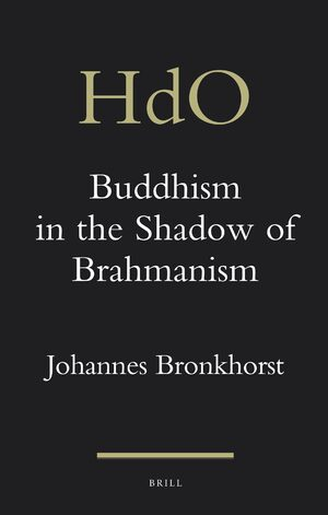 Cover Buddhism in the Shadow of Brahmanism