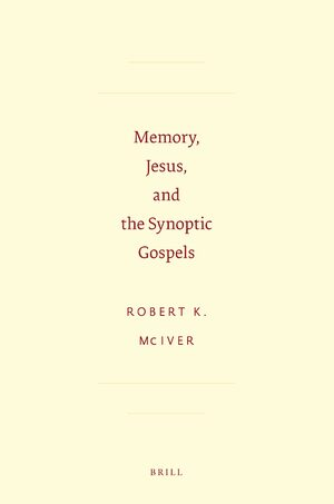 Cover Memory, Jesus, and the Synoptic Gospels