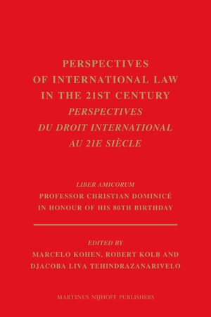 Cover Perspectives of International Law in the 21st century / Perspectives du droit international au 21e siècle