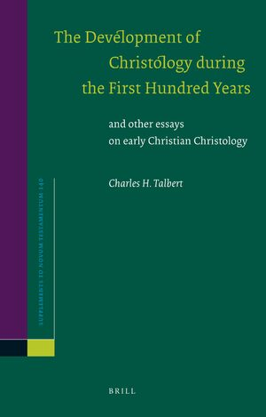 Cover The Development of Christology during the First Hundred Years