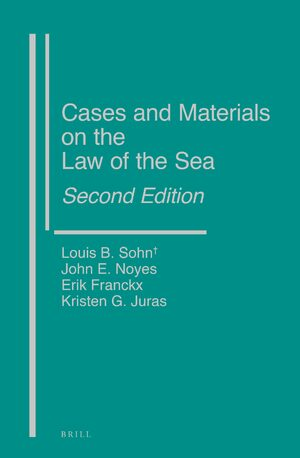 Cover Cases and Materials on the Law of the Sea, Second Edition