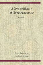 Cover A Concise History of Chinese Literature (2 vols.)