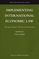 Implementing International Economic Law