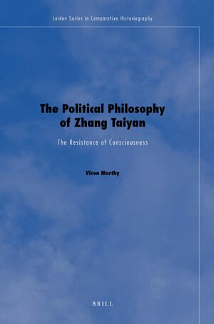 Cover The Political Philosophy of Zhang Taiyan