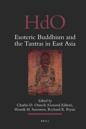 Cover Esoteric Buddhism and the Tantras in East Asia