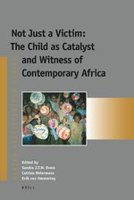 Cover Not Just a Victim: The Child as Catalyst and Witness of Contemporary Africa