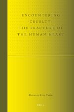 Cover Encountering Cruelty: The Fracture of the Human Heart