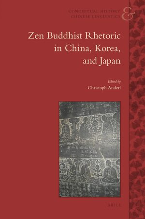 Cover Zen Buddhist Rhetoric in China, Korea, and Japan