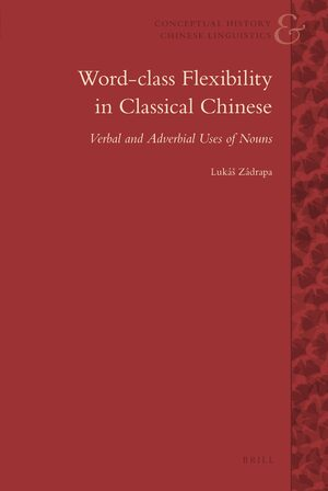 Cover Word-Class Flexibility in Classical Chinese