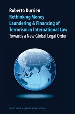 Cover Rethinking Money Laundering & Financing of Terrorism in International Law