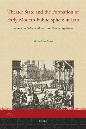 Cover Theater State and the Formation of Early Modern Public Sphere in Iran