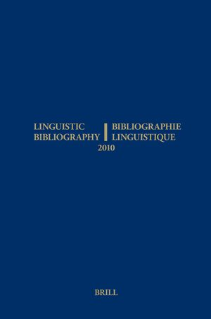 Cover Linguistic Bibliography for the Year 2010 / / Bibliographie Linguistique de l'année 2010