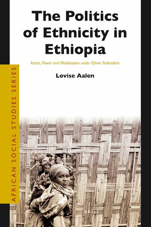 Cover The Politics of Ethnicity in Ethiopia