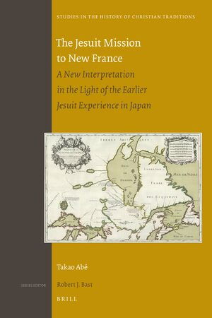 Cover The Jesuit Mission to New France