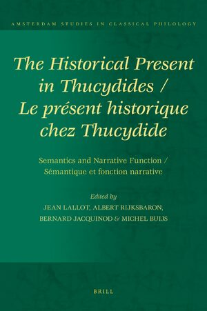 Cover The Historical Present in Thucydides: Semantics and Narrative Function