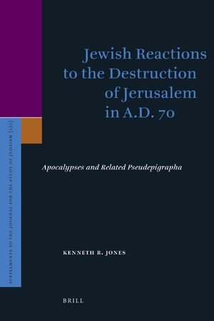 Cover Jewish Reactions to the Destruction of Jerusalem in A.D. 70