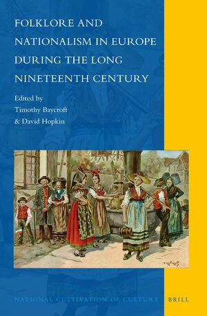Cover Folklore and Nationalism in Europe During the Long Nineteenth Century