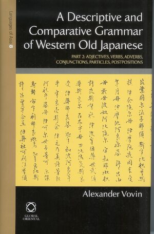 Cover A Descriptive and Comparative Grammar of Western Old Japanese