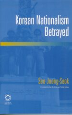 Cover Korean Nationalism Betrayed
