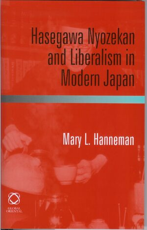 Cover Hasegawa Nyozekan and Liberalism in Modern Japan