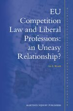 Cover EU Competition Law and Liberal Professions: an Uneasy Relationship?