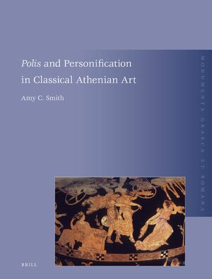 Cover <i>Polis</i> and Personification in Classical Athenian Art