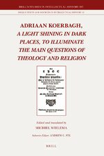 Cover Adriaan Koerbagh, <i>A Light Shining in Dark Places, to Illuminate the Main Questions of Theology and Religion</i>