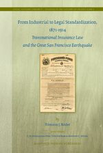 Cover From Industrial to Legal Standardization, 1871-1914