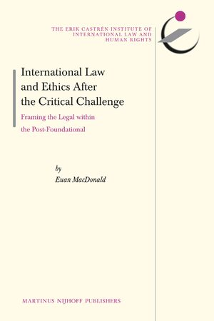 Cover International Law and Ethics after the Critical Challenge