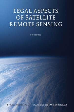 Legal Aspects of Satellite Remote Sensing