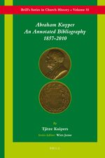 Cover Abraham Kuyper: An Annotated Bibliography 1857-2010