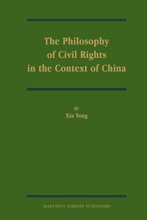 Cover The Philosophy of Civil Rights in the Context of China