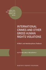 International Crimes and Other Gross Human Rights Violations