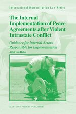 Cover The Internal Implementation of Peace Agreements after Violent Intrastate Conflict