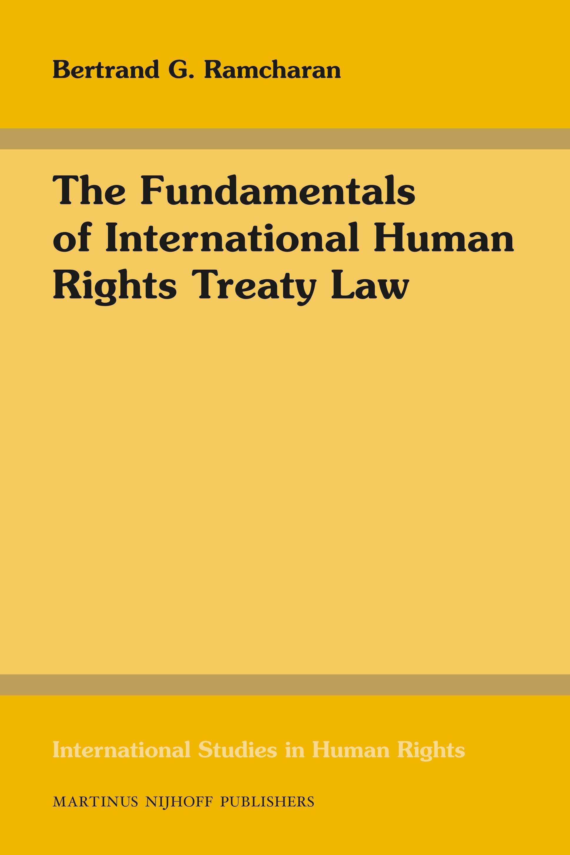 The Fundamentals of International Human Rights Treaty Law   Brill