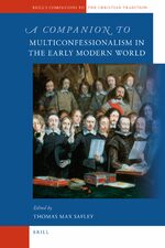 Cover A Companion to Multiconfessionalism in the Early Modern World