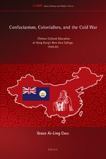 Cover Confucianism, Colonialism, and the Cold War
