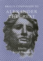 Brill's Companion to Alexander the Great