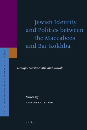 Cover Jewish Identity and Politics between the Maccabees and Bar Kokhba