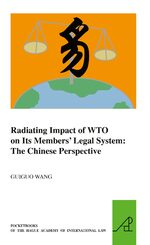 Cover Radiating Impact of WTO on Its Members' Legal System: The Chinese Perspective