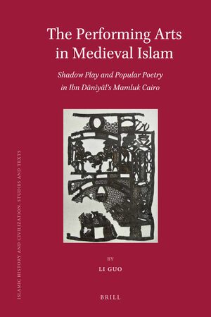 Cover The Performing Arts in Medieval Islam