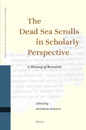Cover The Dead Sea Scrolls in Scholarly Perspective