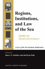 Regions, Institutions, and Law of the Sea