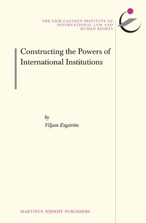 Cover Constructing the Powers of International Institutions